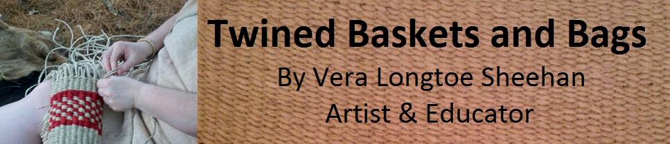 Twined Bags & Twined Baskets by Vera Longtoe Sheehan